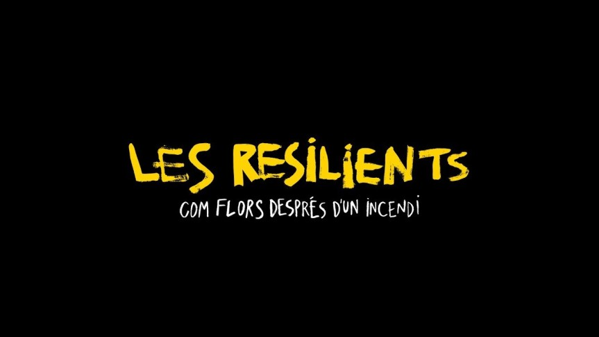 DOCUMENTAL: LES RESILINENTS